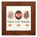 Peace Love Botany Botanist Framed Tile