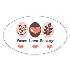 Peace Love Botany Botanist Oval Sticker (10 pk)