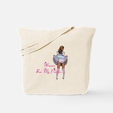 Wanna see my panties? Tote Bag