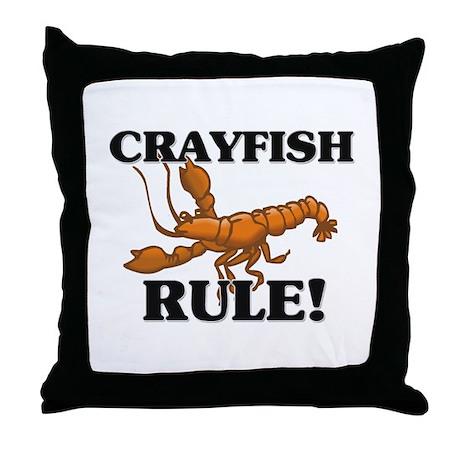 Crayfish Rule! Throw Pillow