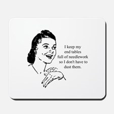 Needlework - Don't have to Du Mousepad