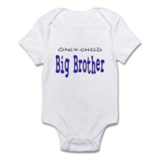 Only Child to Big Brother Infant Bodysuit
