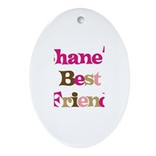 Shane's Best Friend Oval Ornament