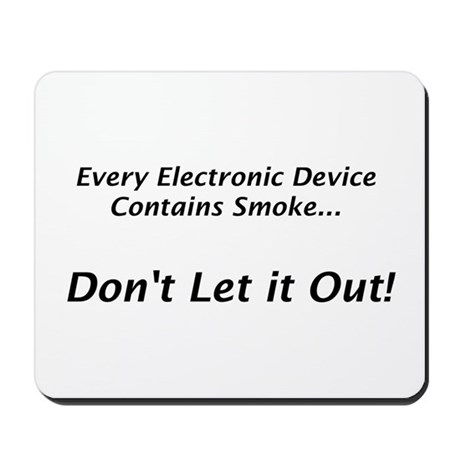 "Electronic Smoke ""Saying"" Mousepad"
