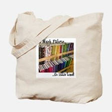 So Much Fabric, So Little Tim Tote Bag