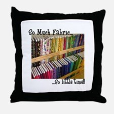 So Much Fabric, So Little Tim Throw Pillow