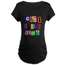 Can I Stalk You? T-Shirt