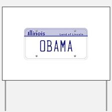 Illinois Supports Obama Yard Sign