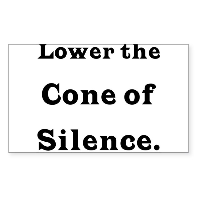 Cone Of Silence Cone Of Silence