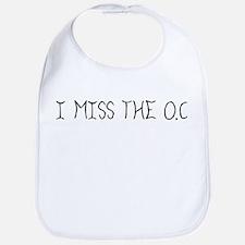 """""""I Miss The O.C."""" Bib"""