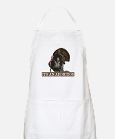 Its an Addiction Turkey Hunti BBQ Apron