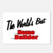 """""""The World's Best Home Builder"""" Postcards (Package"""