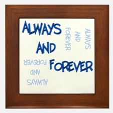 Always and Forever Framed Tile