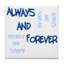 Always and Forever Tile Coaster