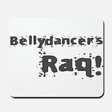 Bellydancers RAQ! Mousepad