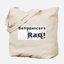 Bellydancers RAQ! Tote Bag