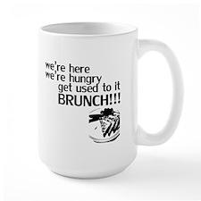 Get Used to it. Brunch! Mug