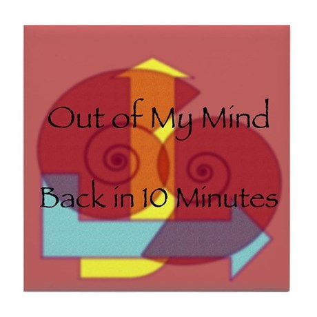 Out of My Mind Art Tile Coaster