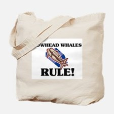 Bowhead Whales Rule! Tote Bag
