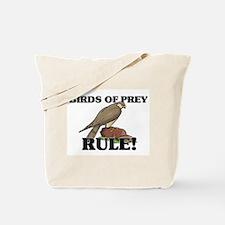 Birds Of Prey Rule! Tote Bag