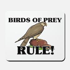 Birds Of Prey Rule! Mousepad