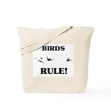 Birds Rule! Tote Bag