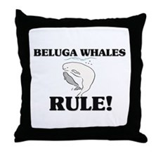 Beluga Whales Rule! Throw Pillow