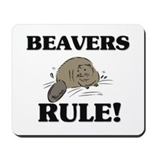 Beavers Rule! Mousepad