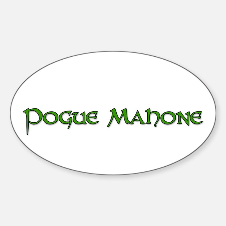 pogue mahone Oval Decal