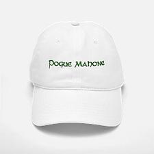pogue mahone Baseball Baseball Cap