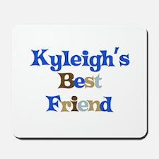 Kyleigh's Best Friend Mousepad