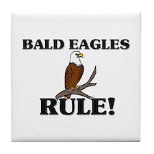 Bald Eagles Rule! Tile Coaster