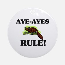 Aye-Ayes Rule! Ornament (Round)