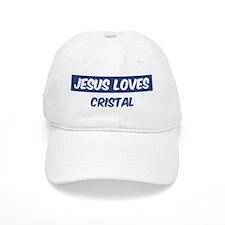Jesus Loves Cristal Baseball Cap