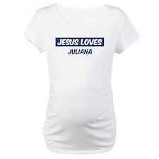 Jesus Loves Juliana Shirt