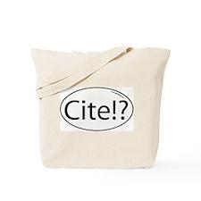 cite? Tote Bag