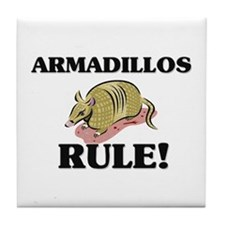 Armadillos Rule! Tile Coaster