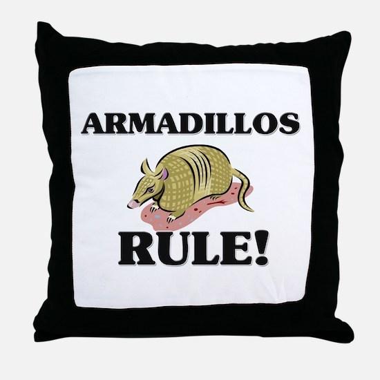 Armadillos Rule! Throw Pillow