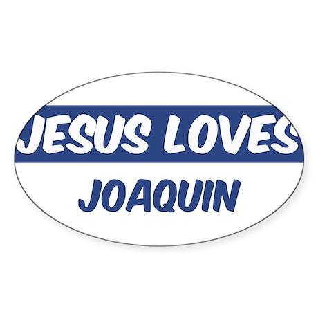 Jesus Loves Joaquin Oval Sticker