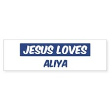 Jesus Loves Aliya Bumper Bumper Sticker