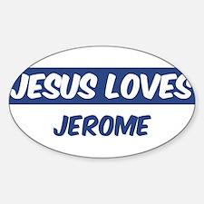 Jesus Loves Jerome Oval Decal