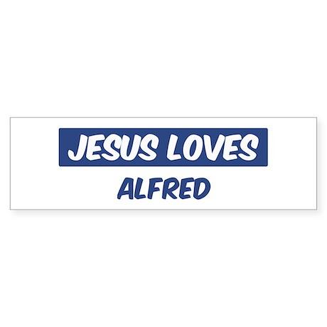 Jesus Loves Alfred Bumper Sticker