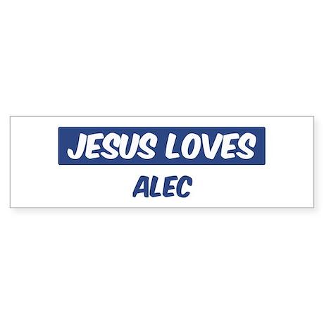 Jesus Loves Alec Bumper Sticker