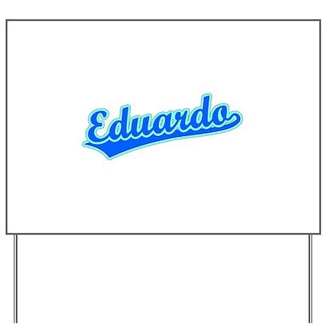 Retro Eduardo (Blue) Yard Sign
