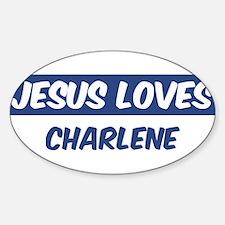 Jesus Loves Charlene Oval Decal