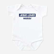 Jesus Loves Mariah Infant Bodysuit