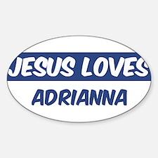 Jesus Loves Adrianna Oval Decal