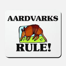 Aardvarks Rule! Mousepad