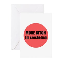 Move Bitch I'm Crocheting Greeting Cards (Pk of 20