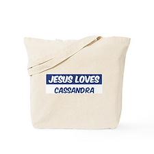 Jesus Loves Cassandra Tote Bag